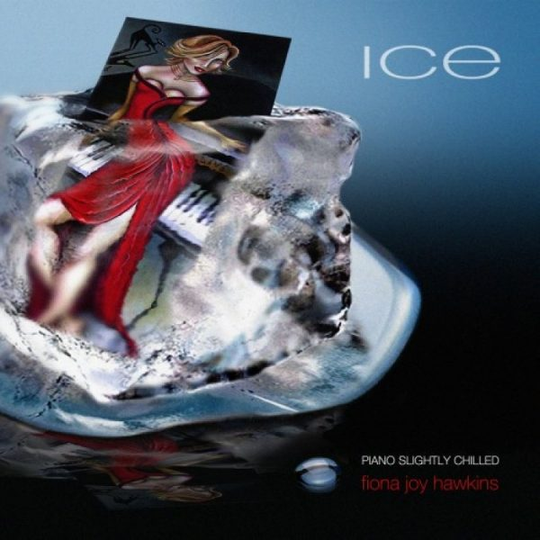 ICE - Piano Slightly Chilled - Fiona Joy Hawkins