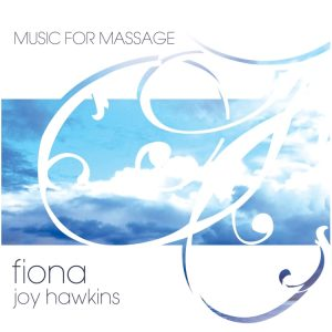 Music For Massage - Fiona Joy Hawkins