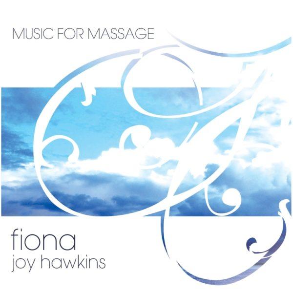 Music For Massage - Fiona Joy Hawkins