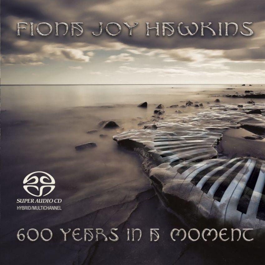 600 Years in a Moment SACD/CD - Fiona Joy